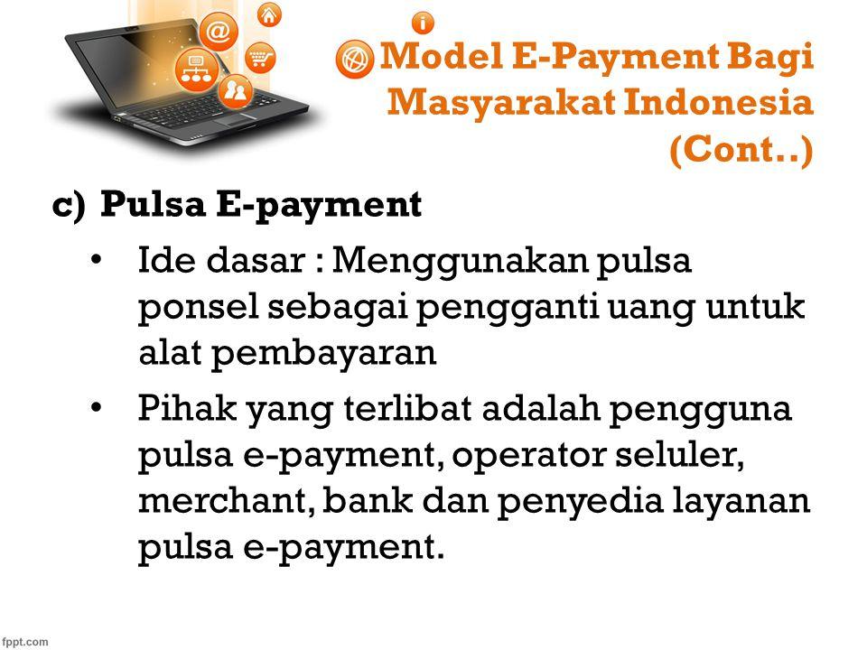 Model E-Payment Bagi Masyarakat Indonesia (Cont..)
