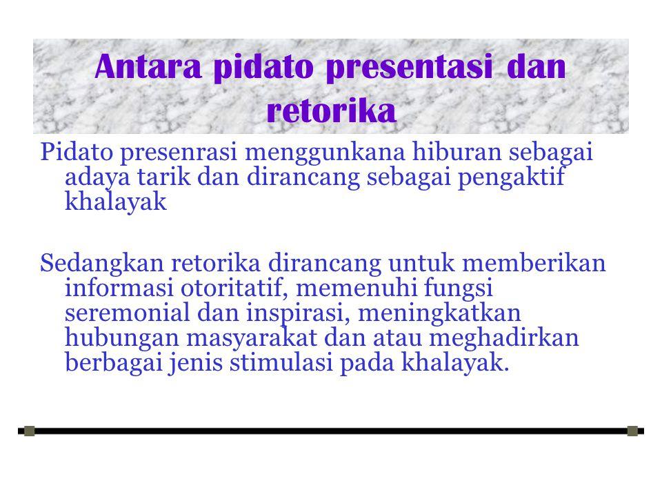 Antara pidato presentasi dan retorika