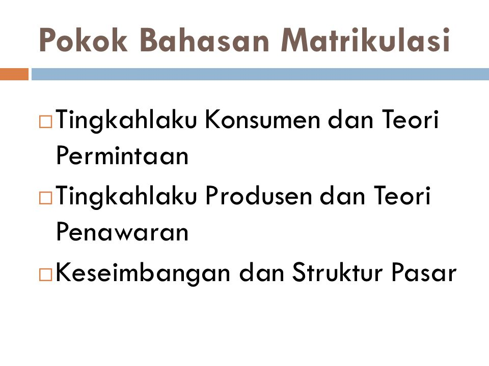Pokok Bahasan Matrikulasi