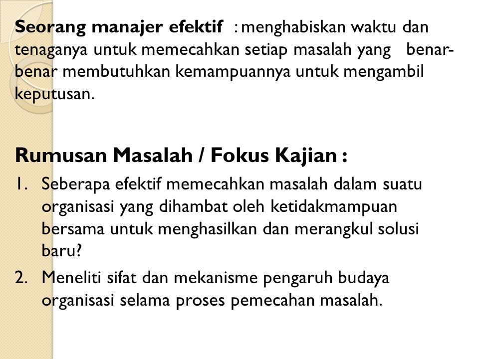 Rumusan Masalah / Fokus Kajian :