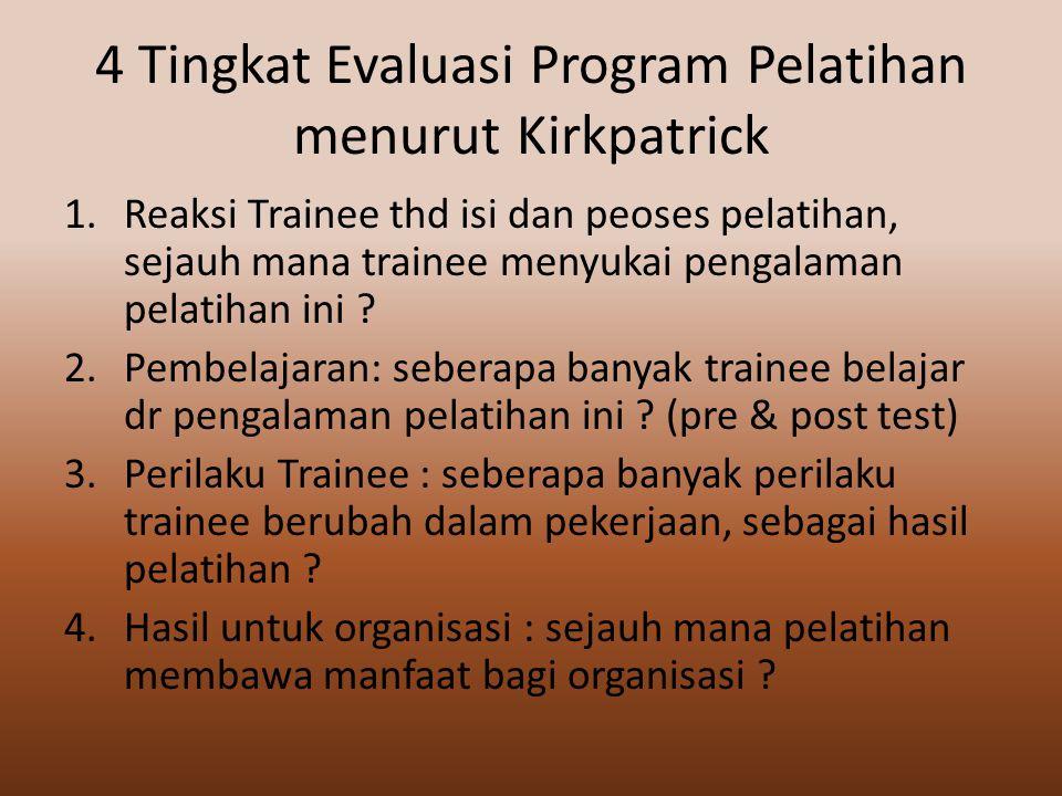 4 Tingkat Evaluasi Program Pelatihan menurut Kirkpatrick