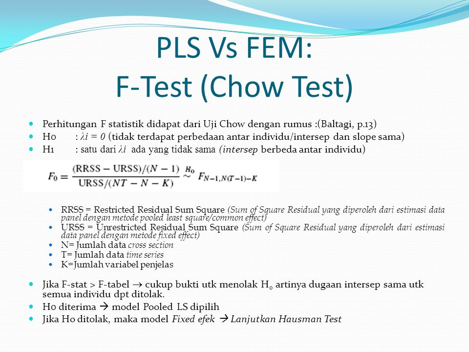 PLS Vs FEM: F-Test (Chow Test)