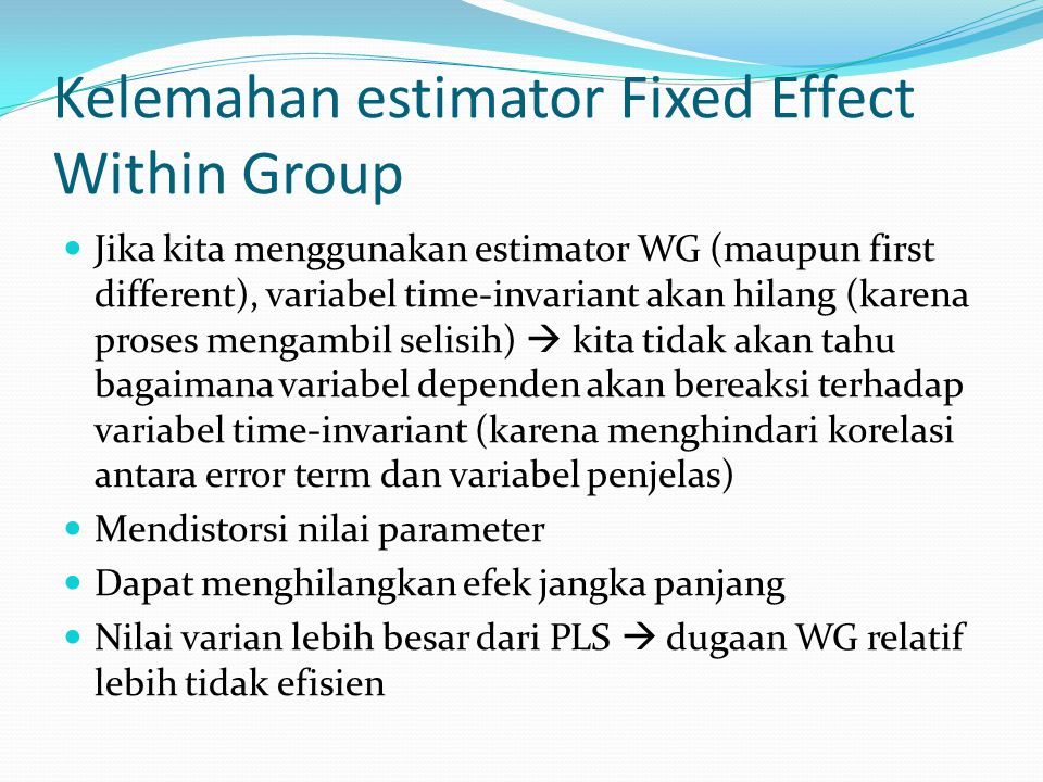 Kelemahan estimator Fixed Effect Within Group