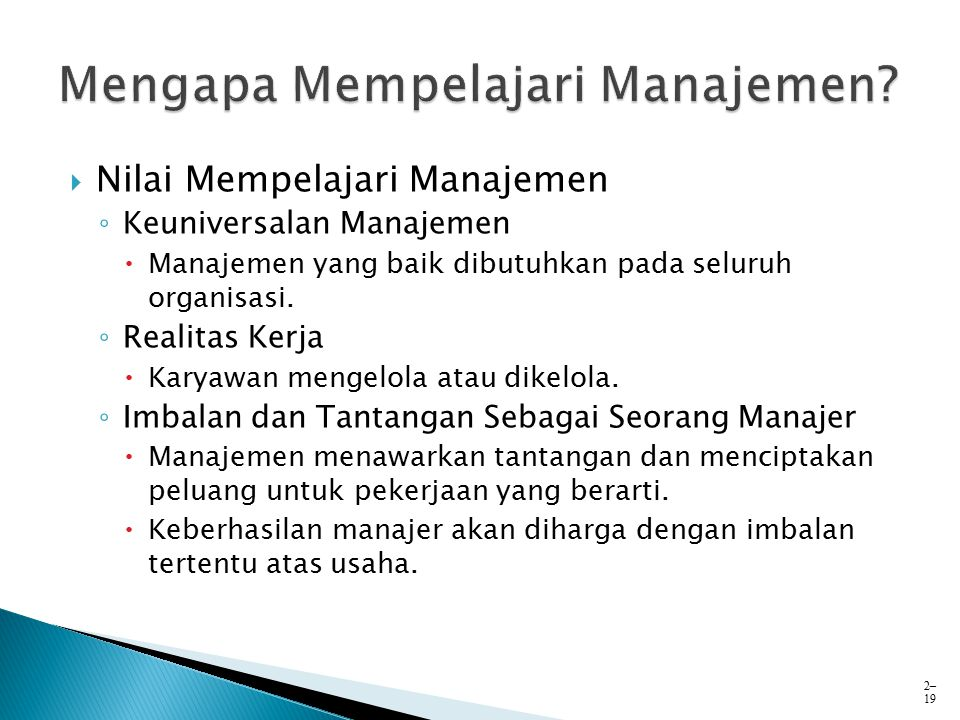 Mengapa Mempelajari Manajemen