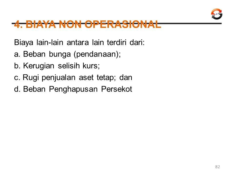 4. BIAYA NON OPERASIONAL