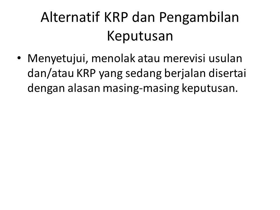 Alternatif KRP dan Pengambilan Keputusan