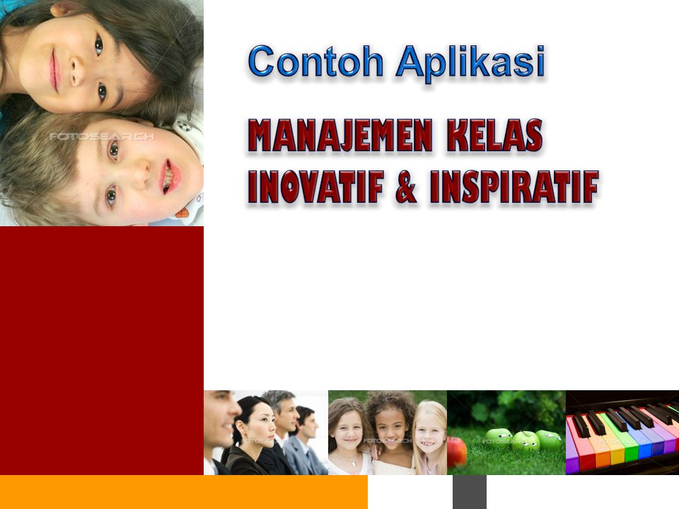 Contoh Aplikasi MANAJEMEN KELAS INOVATIF & INSPIRATIF 27