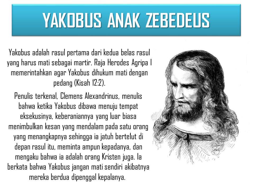 YAKOBUS ANAK ZEBEDEUS