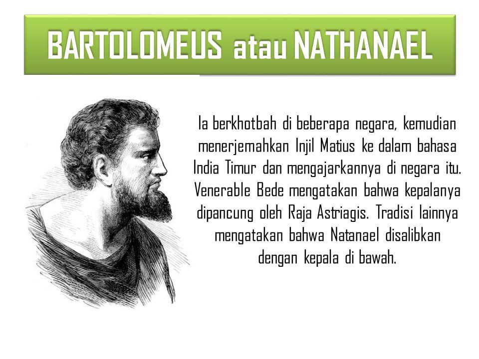 BARTOLOMEUS atau NATHANAEL