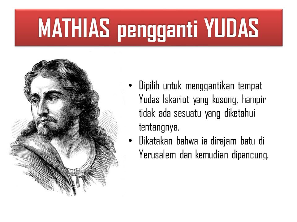 MATHIAS pengganti YUDAS