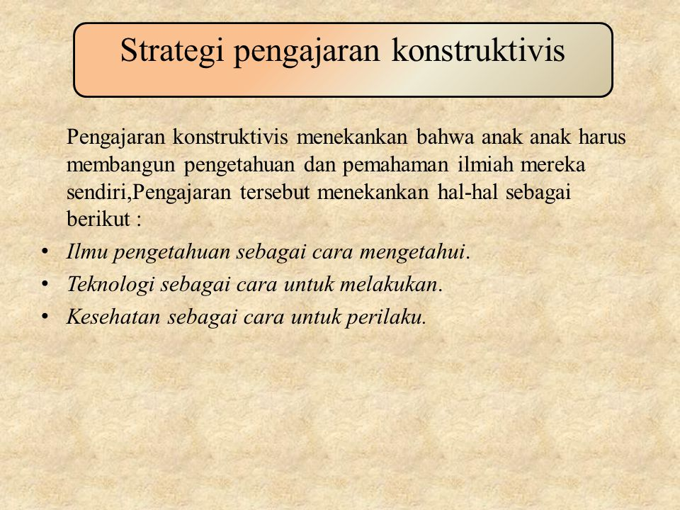 Strategi pengajaran konstruktivis