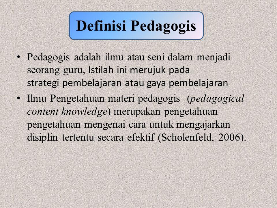 Definisi Pedagogis Pedagogis adalah ilmu atau seni dalam menjadi seorang guru, Istilah ini merujuk pada strategi pembelajaran atau gaya pembelajaran.