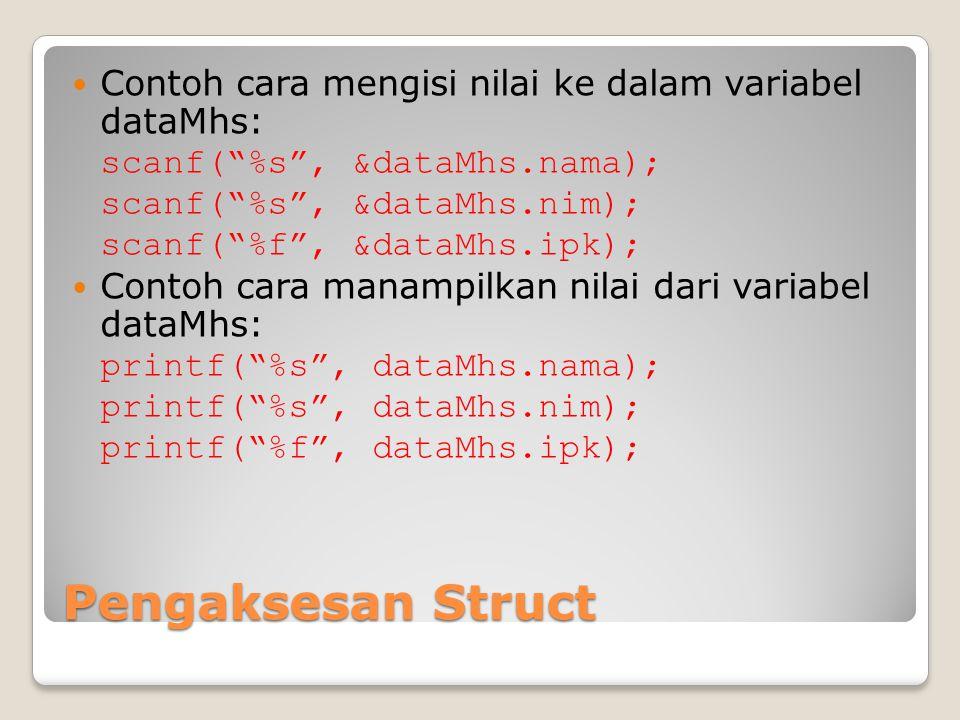 Contoh cara mengisi nilai ke dalam variabel dataMhs: