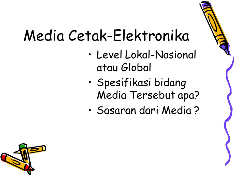 Media Cetak-Elektronika