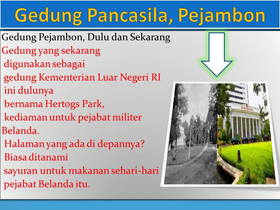 Gedung Pancasila, Pejambon