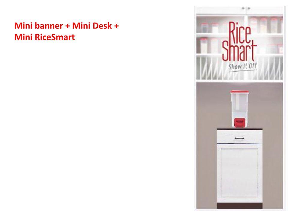 Mini banner + Mini Desk + Mini RiceSmart