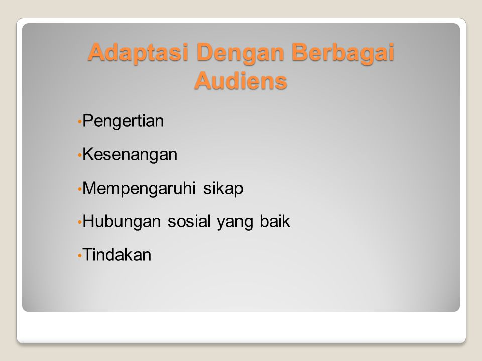 Adaptasi Dengan Berbagai Audiens