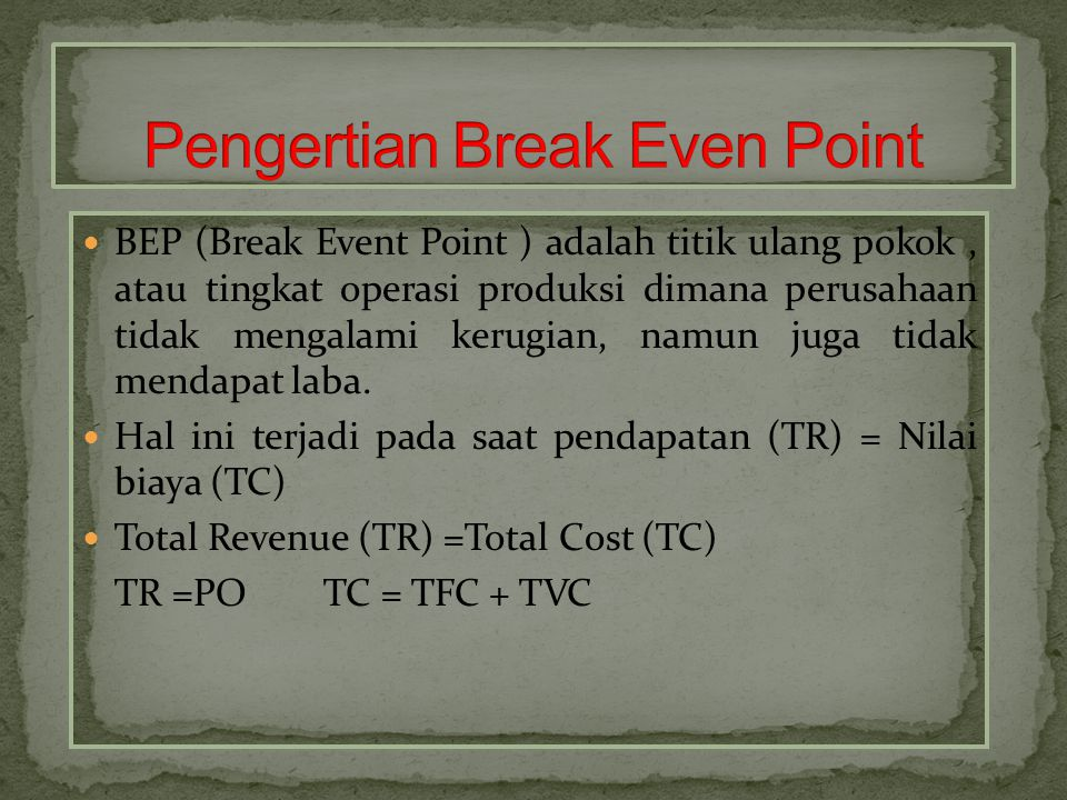 Pengertian Break Even Point