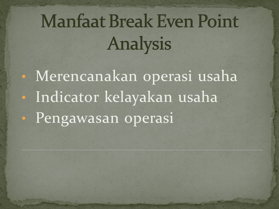 Manfaat Break Even Point Analysis