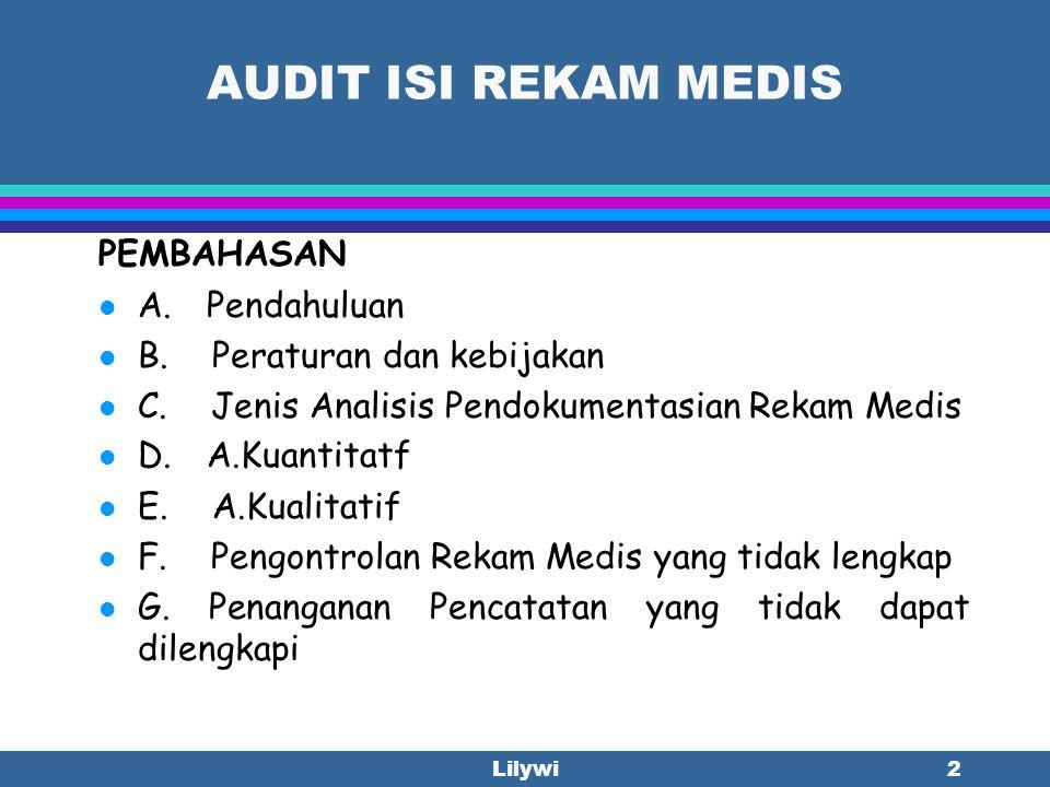 AUDIT ISI REKAM MEDIS PEMBAHASAN A. Pendahuluan
