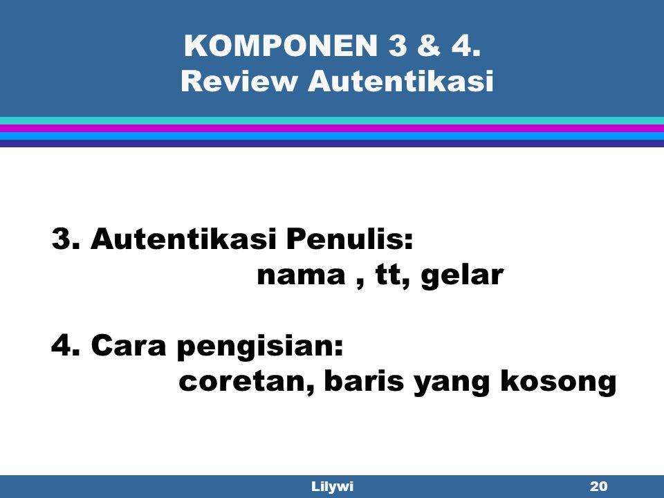 KOMPONEN 3 & 4. Review Autentikasi