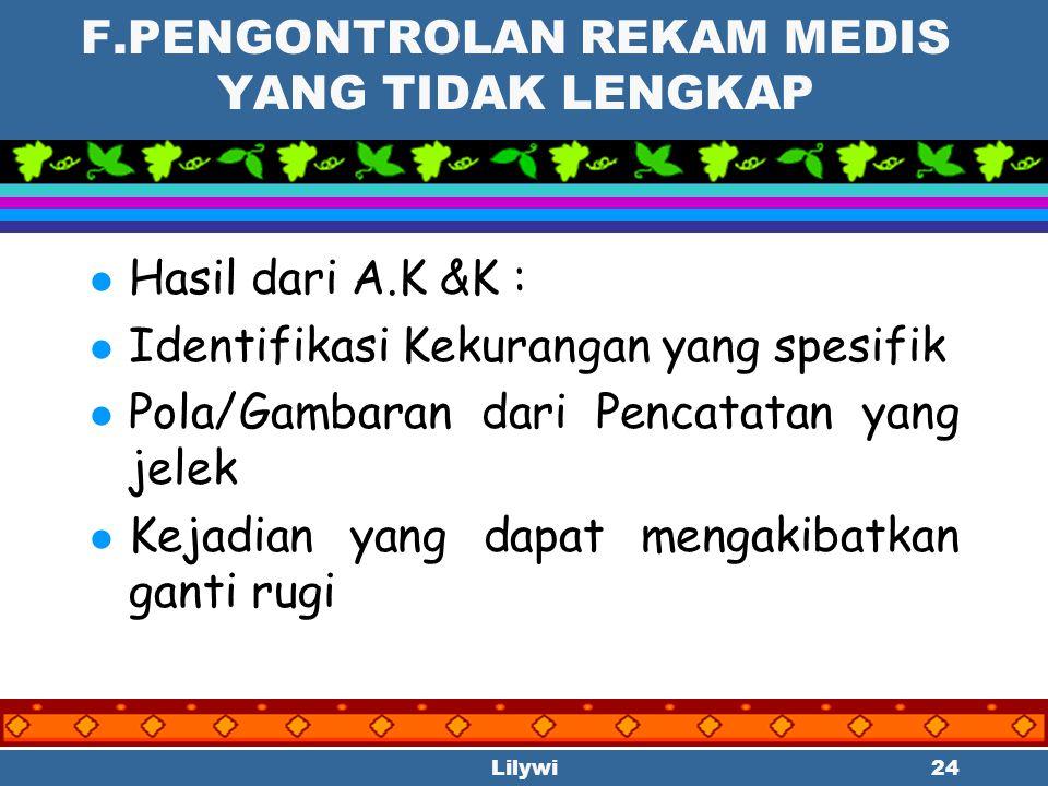F.PENGONTROLAN REKAM MEDIS YANG TIDAK LENGKAP