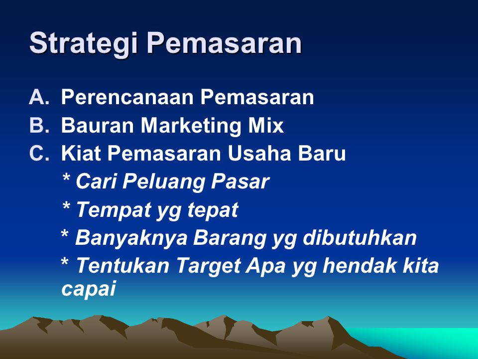 Strategi Pemasaran Perencanaan Pemasaran Bauran Marketing Mix
