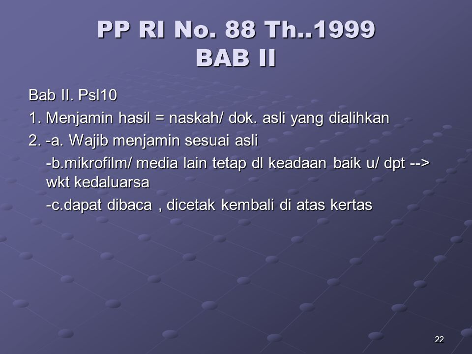 PP RI No. 88 Th..1999 BAB II Bab II. Psl10
