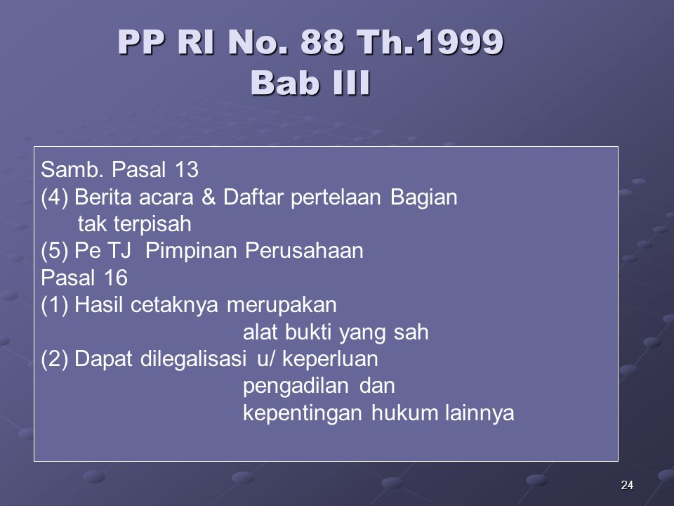 PP RI No. 88 Th.1999 Bab III Samb. Pasal 13