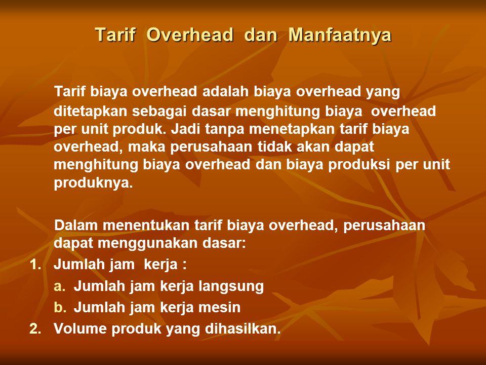 Tarif Overhead dan Manfaatnya