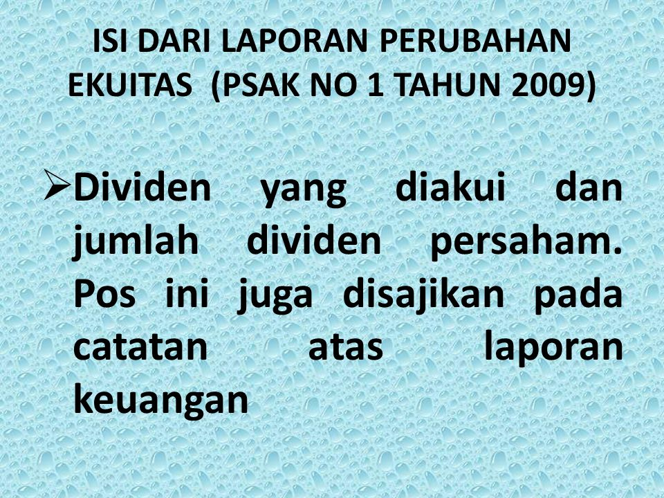 ISI DARI LAPORAN PERUBAHAN EKUITAS (PSAK NO 1 TAHUN 2009)