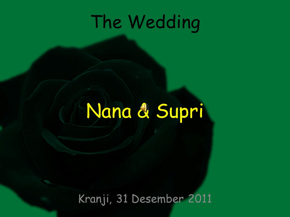 The Wedding Nana & Supri Kranji, 31 Desember 2011