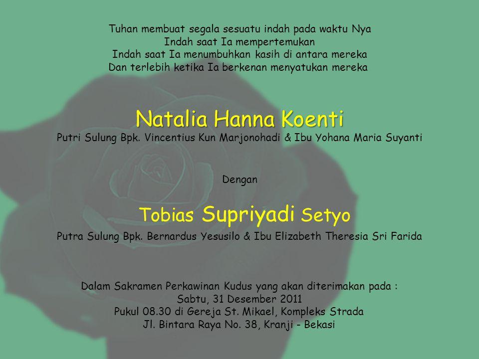 Natalia Hanna Koenti Tobias Supriyadi Setyo
