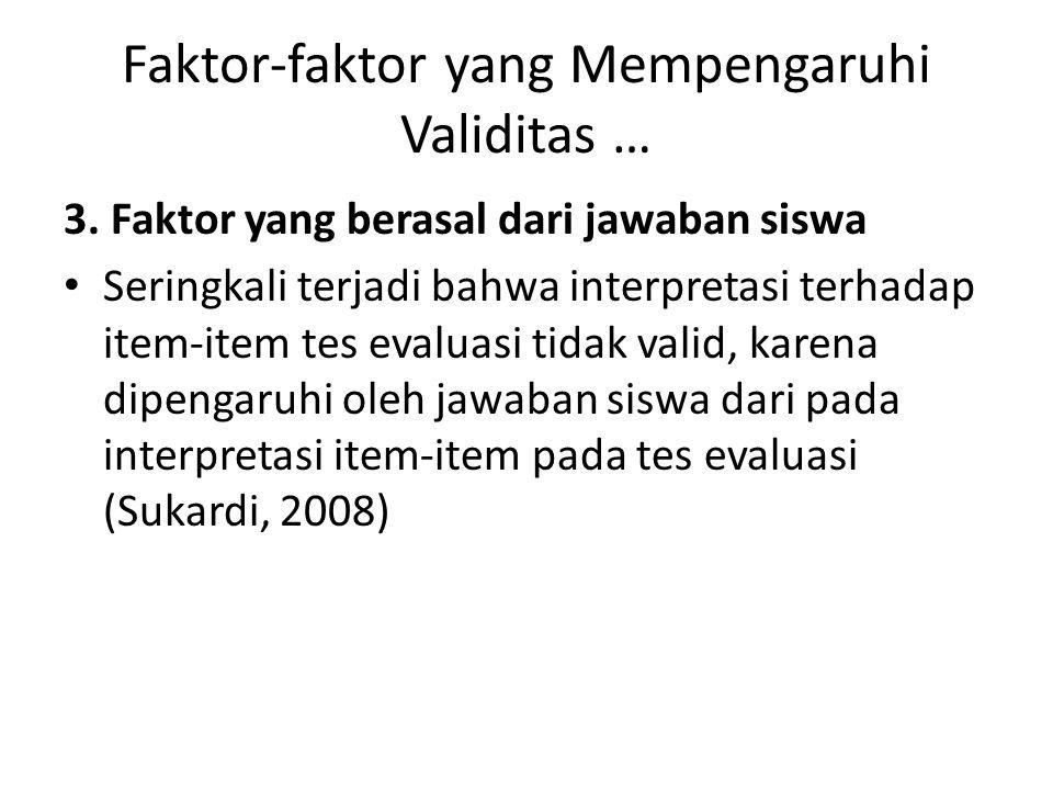 Faktor-faktor yang Mempengaruhi Validitas …