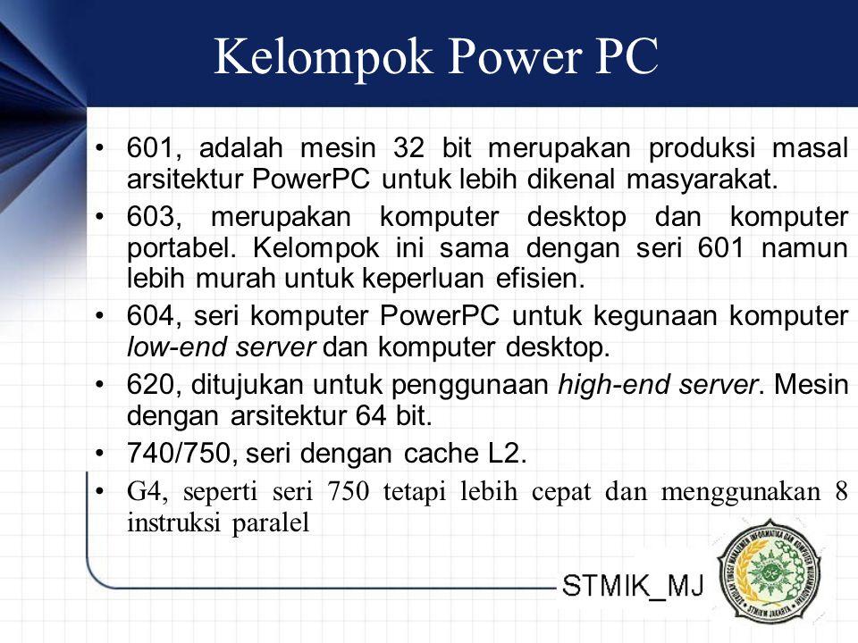 Kelompok Power PC 601, adalah mesin 32 bit merupakan produksi masal arsitektur PowerPC untuk lebih dikenal masyarakat.