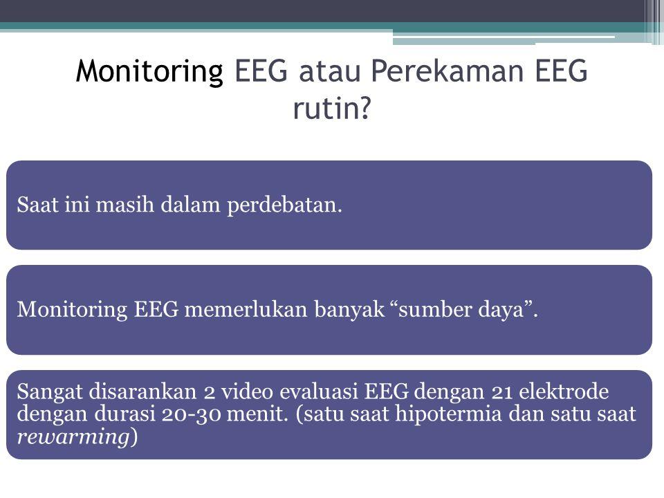 Monitoring EEG atau Perekaman EEG rutin