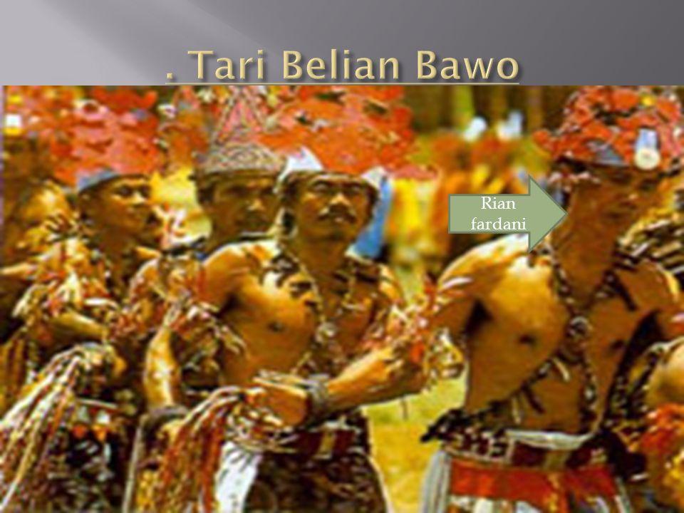 . Tari Belian Bawo Rian fardani