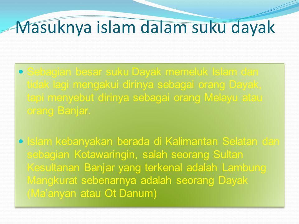 Masuknya islam dalam suku dayak