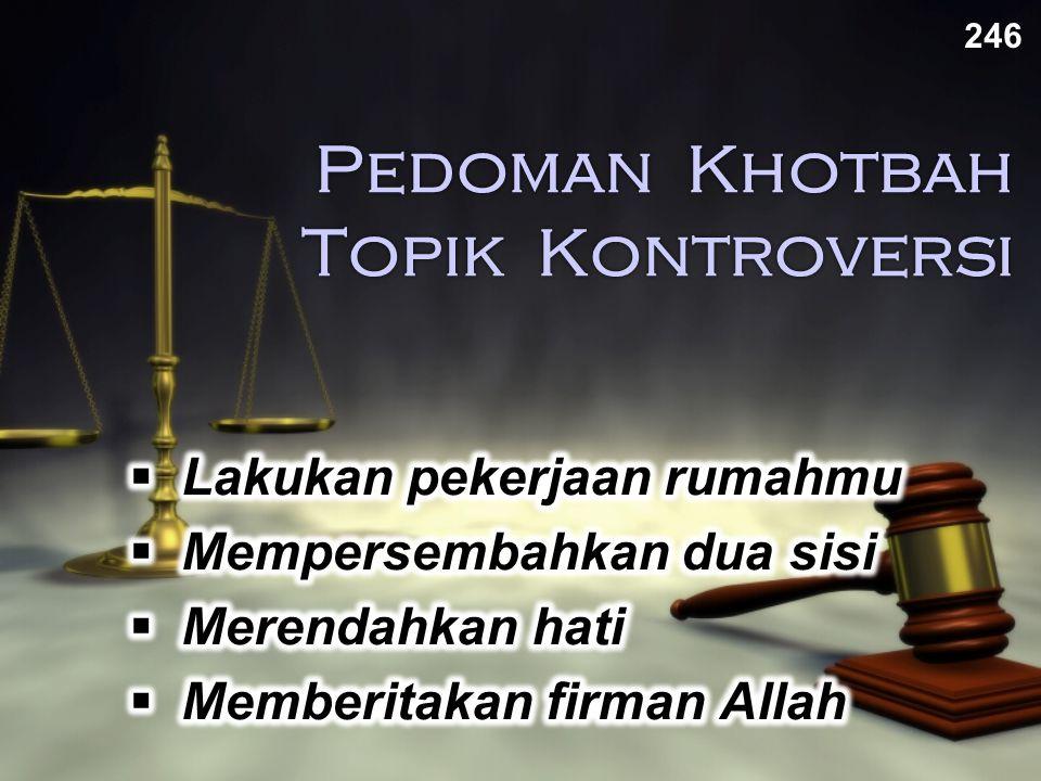 Pedoman Khotbah Topik Kontroversi