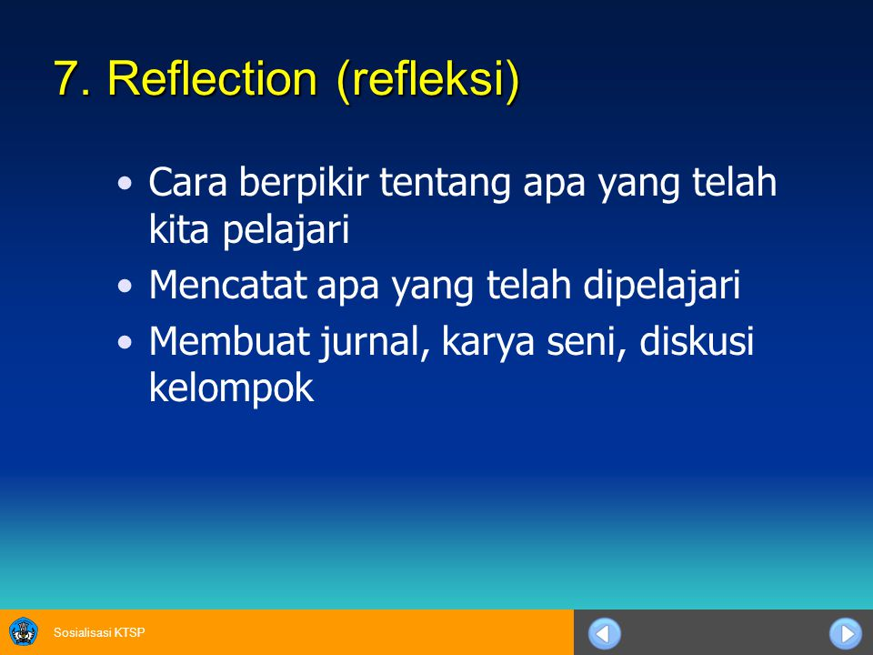 7. Reflection (refleksi)