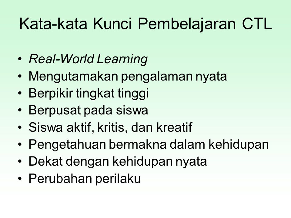 Kata-kata Kunci Pembelajaran CTL