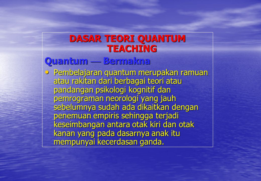 DASAR TEORI QUANTUM TEACHING