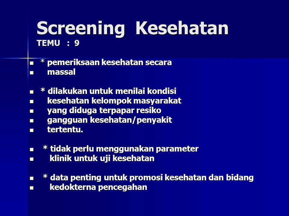 Screening Kesehatan TEMU : 9