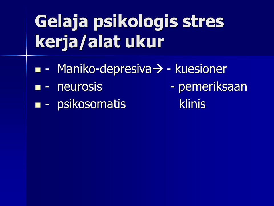 Gelaja psikologis stres kerja/alat ukur