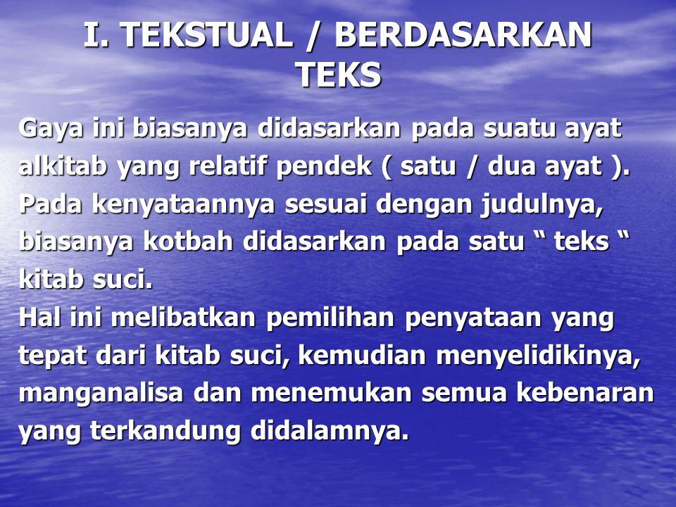 I. TEKSTUAL / BERDASARKAN TEKS