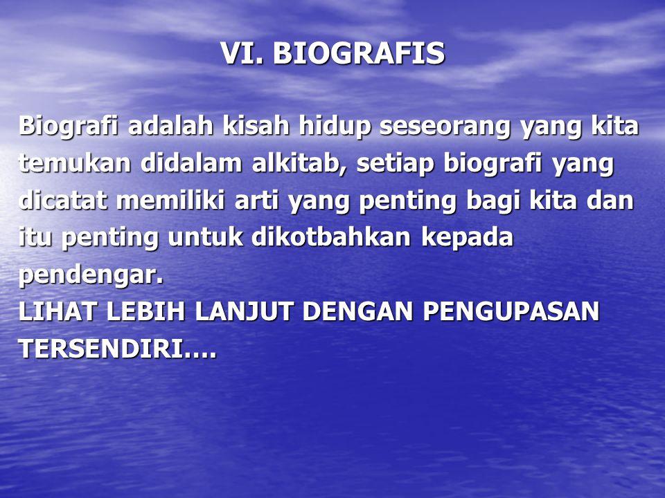 VI. BIOGRAFIS