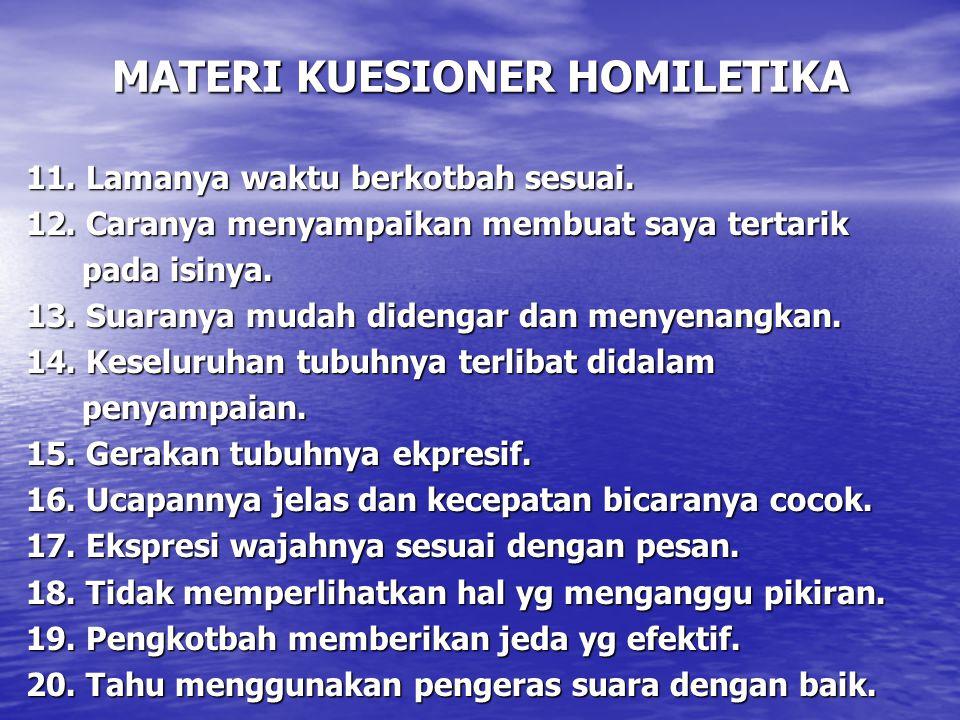 MATERI KUESIONER HOMILETIKA