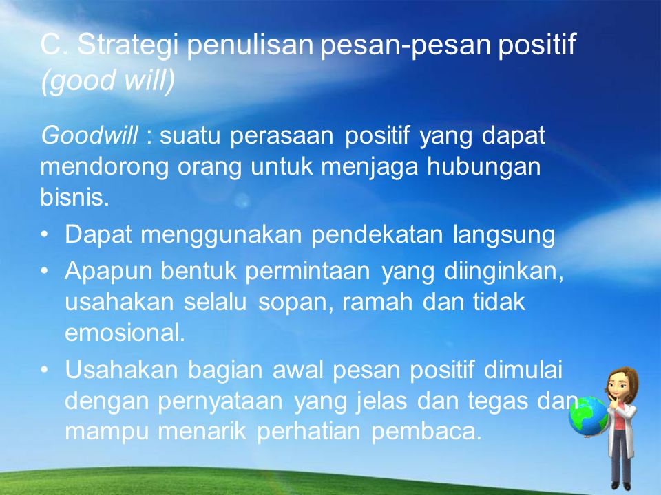 C. Strategi penulisan pesan-pesan positif (good will)