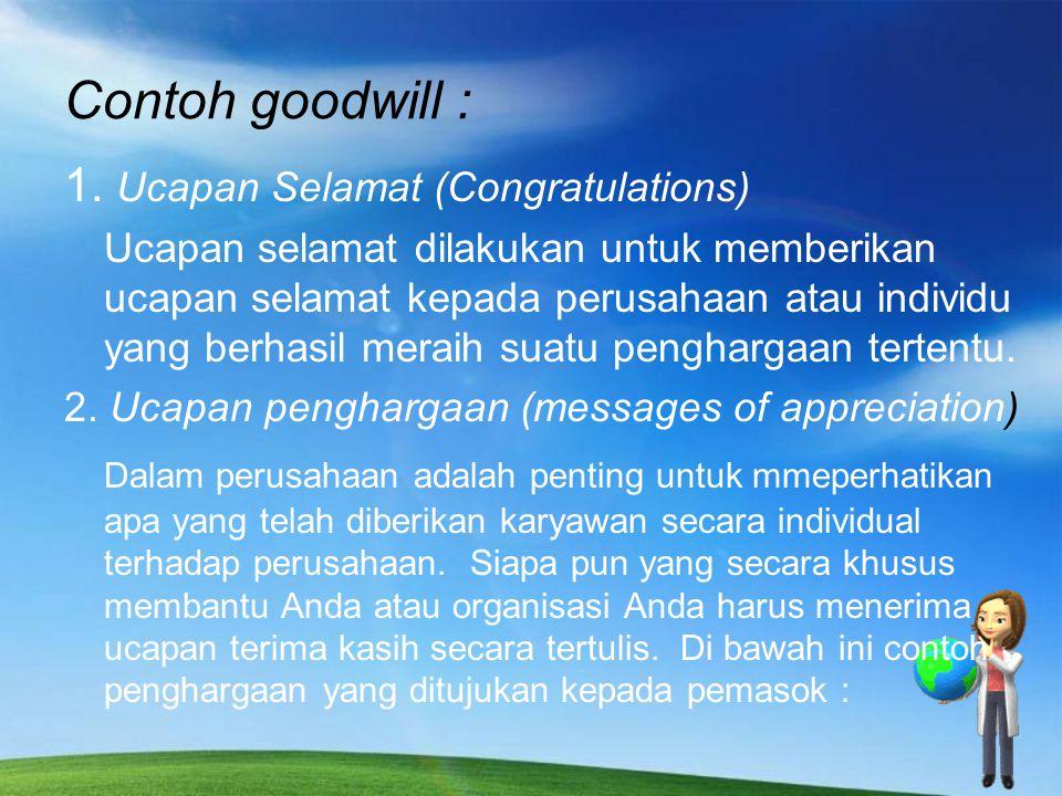 Contoh goodwill : 1. Ucapan Selamat (Congratulations)