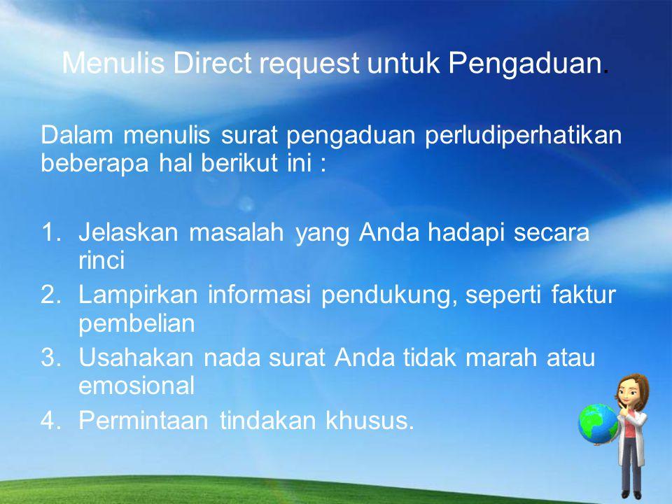 Menulis Direct request untuk Pengaduan.